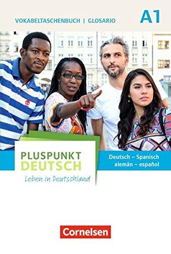 Pluspunkt Deutsch - Leben in Deutschland - Allgemeine Ausgabe: A1: Gesamtband - Vokabeltaschenbuch Deutsch-Spanisch