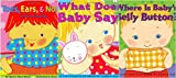 img - for LIft The Flap 3 Book Set by Karen Katz: What Does Baby Say?/Toes, Ear & Nose!/Where is Baby's Belly Button? book / textbook / text book