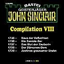 John Sinclair Compilation VIII: Band 1735 - 1739 Hörbuch von Jason Dark Gesprochen von: Carsten Wilhelm