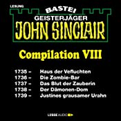 John Sinclair Compilation VIII: Band 1735 - 1739 | Jason Dark