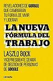img - for La nueva formula del trabajo (Spanish Edition) by Laszlo Bock (2015-09-15) book / textbook / text book