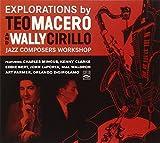 Explorations By Teo Macero & Wally Cirillo