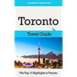 Toronto Travel Guide: The Top 10 Highlights in Toronto (Globetrotter Guide Books)