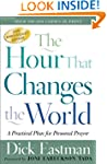 The Hour That Changes the World: A Pr...