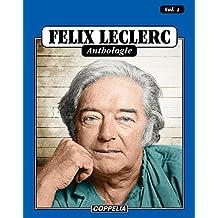Félix Leclerc - Anthologie Vol. 1 (French Edition)