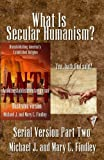 img - for What Is Secular Humanism? (Serial Antidisestablishmentarianism) (Volume 2) book / textbook / text book