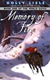 Memory Of Fire: Book One of The World Gates