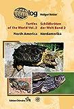 Schildkröten der Welt / Turtles of the World, Band. 2 (Nordamerika)
