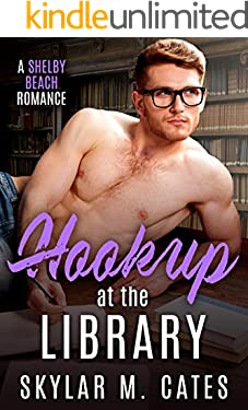 Hookup at the Library (Shelby Beach Romance Book 3)