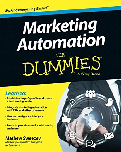 Marketing Automation For Dummies (For Dummies Series)
