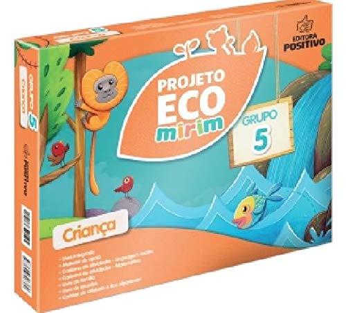 Projeto Eco Mirim. Educação Infantil. Grupo 5