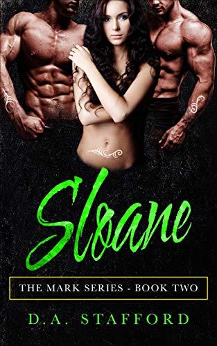 Sloane (The Mark Series Book 2)