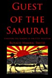 Guest of the Samurai: Surviving the Sinking of the USS HOUSTON