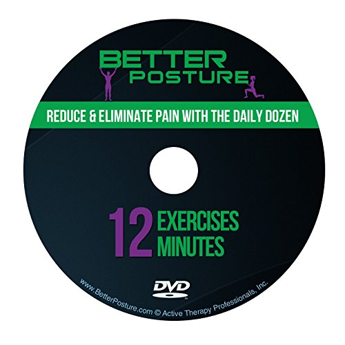 Better Posture DVD: Reduce & Eliminate Back, Neck & Shoulder Pain by Performing the Daily Dozen, 12 Dynamic Weight-Free Exercises that Take Under 12 Minutes to (Womens Health Train)