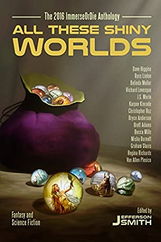 book cover of All These Shiny Worlds