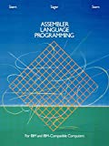 img - for Assembler Language Programming for IBM and IBM Compatible Computers (Formerly 370/360 Assembler Language Programming) book / textbook / text book