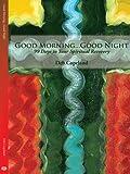 Good Morning Good Night, Deb Copeland, 1438918925