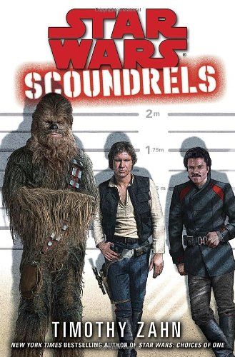 Star Wars: Scoundrels - Book  of the Star Wars Legends