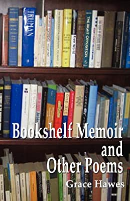 Bookshelf Memoir and Other Poems