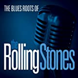 Various: The Blues Roots Of The Rolling Stones [Vinyl LP] (Vinyl)