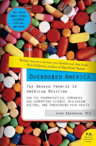 Pdf Law Overdosed America: The Broken Promise of American Medicine