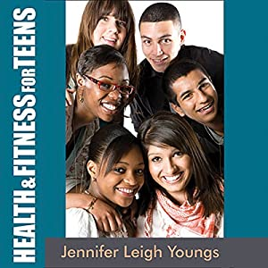 Health & Fitness for Teens Audiobook