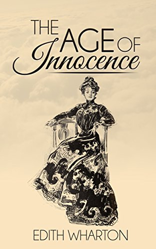 The Age of Innocence (Illustrated)