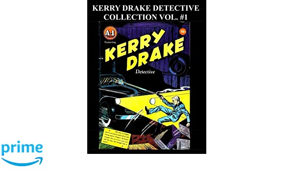 Kerry Drake Detective Collection Vol. #1: 8 Issue Collection ...