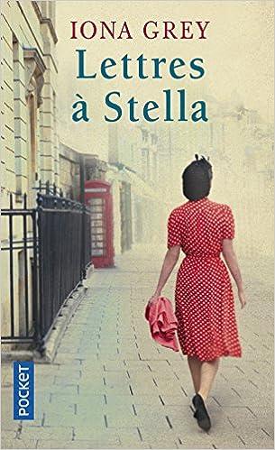 Lettres à Stella - Iona Grey
