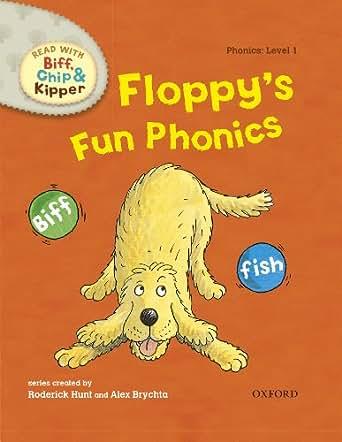Amazon.com: Floppy's Fun Phonics (Read With Biff, Chip and Kipper Level1) eBook: Roderick Hunt