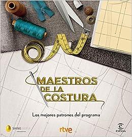 Maestros de la costura. Los mejores patrones del programa (F. COLECCION)