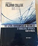 img - for The Legal Environment Of Business: A Managerial Approach: Theory To Practice - Customized for Palomar College BUS 117 book / textbook / text book