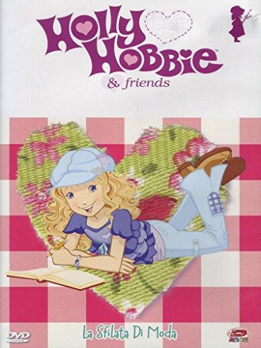 - Holly Hobbie & Friends #05 - La Sfilata Di Moda (Dvd+Sticker) [Italian Edition]