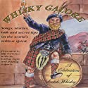 Whisky Galore: A Celebration of Scotch Whisky Audiobook by Hugh Lockhart Narrated by Bill Torrance