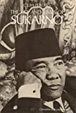 The Life and Times of Sukarno, C. L. M. Penders, 0283484144