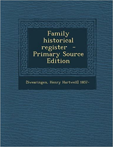 Family Historical Register - Primary Source Edition (2013-09-21)