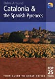Catalonia and the Spanish Pyrenees, Tony Kelly, 1848480512