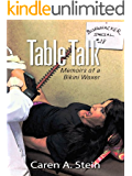 Table Talk: Memoirs of a Bikini Waxer