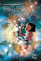 Renegade Magic (Kat, Incorrigible Book 2)