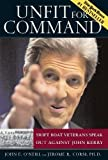 img - for Unfit For Command: Swift Boat Veterans Speak Out Against John Kerry book / textbook / text book