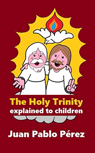 The Holy Trinity Explained to Children