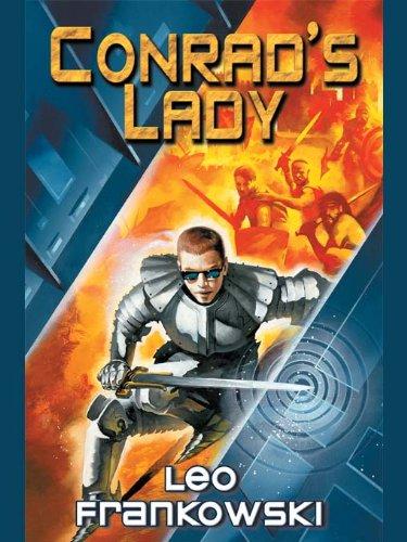 Conrad Stargard: The Radiant Warrior (Conrad Stargard Series combo volumes Book 1)
