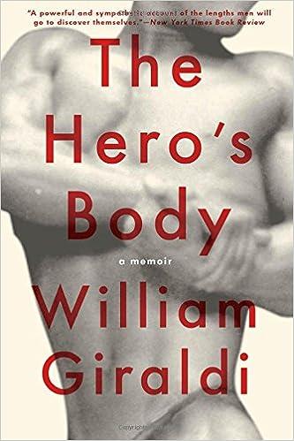 The heros body a memoir william giraldi 9781631492938 amazon the heros body a memoir william giraldi 9781631492938 amazon books altavistaventures Images