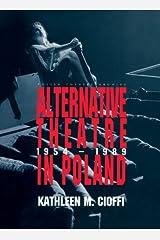 Alternative Theatre in Poland Kindle Edition