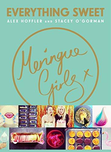 Meringue Girls: Everything Sweet