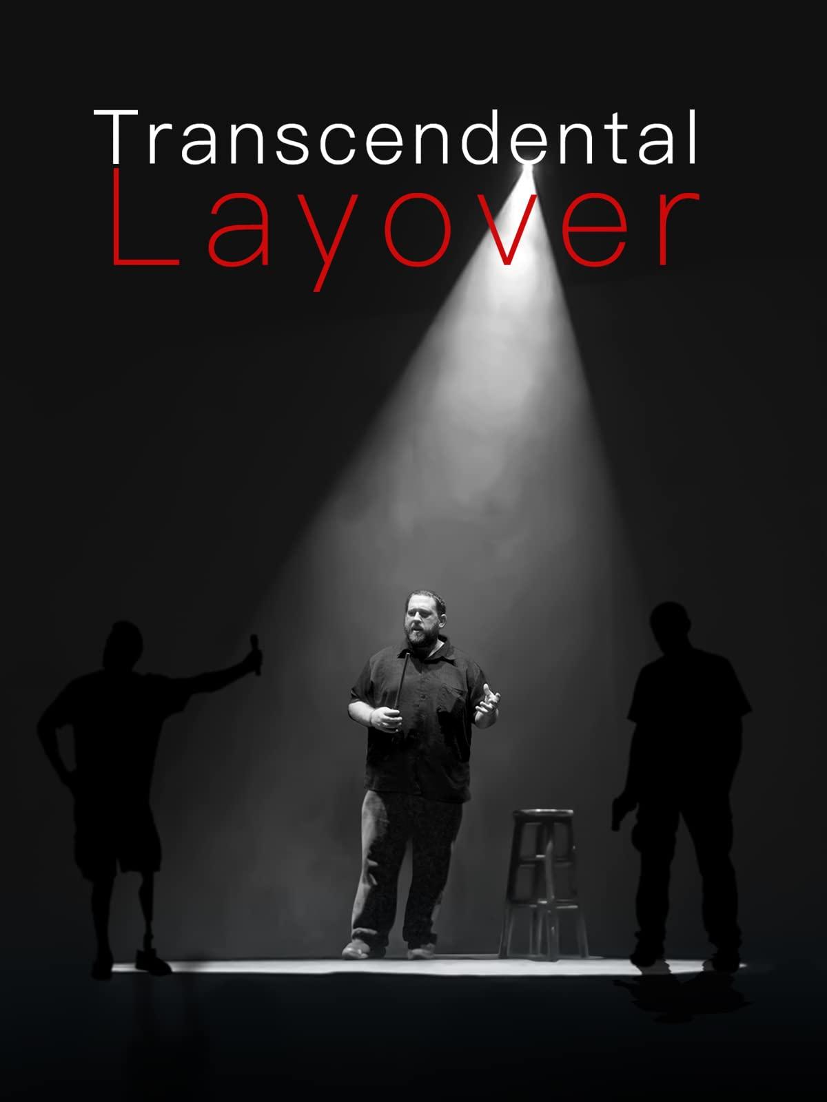 Transcendental Layover