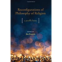 Reconfigurations of Philosophy of Religion: A Possible Future