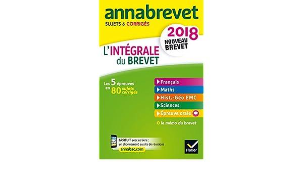 Annales Annabrevet 2018 Lintégrale du nouveau brevet 3e: les cinq épreuves en 80 sujets: Amazon.es: Christophe Clavel, Bernard Demeillers, ...