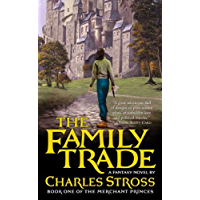 The Family Trade: A Fantasy Novel (Merchant Princes Book 1) (English Edition)