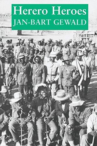 Herero Heroes: Socio-Political History Of Herero Of Namibia,